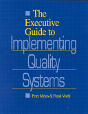 The Executive Guide to Implementing Quality Systems