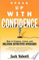 Speak Up with Confidence