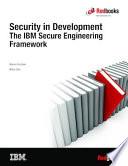 Security in Development: The IBM Secure Engineering Framework