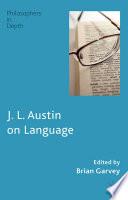 J  L  Austin on Language