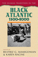 The Human Tradition in the Black Atlantic  1500 2000