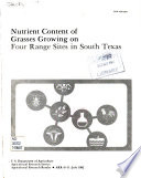 Nutrient Content of Grasses Growing on Four Range Sites in South Texas Book PDF