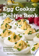 The Ultimate Egg Cooker Recipe Book