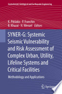 SYNER G  Systemic Seismic Vulnerability and Risk Assessment of Complex Urban  Utility  Lifeline Systems and Critical Facilities Book