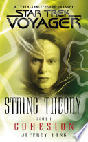 Star Trek  Voyager  String Theory  1  Cohesion