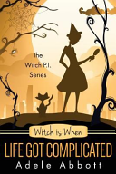 Witch Is When Life Got Complicated