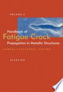 Handbook of Fatigue Crack Propagation in Metallic Structures