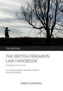 The British Firearms Law Handbook