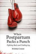 When Postpartum Packs a Punch