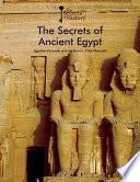 The Secrets Of Ancient Egypt