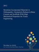 Strontium Incorporated Materials in Orthopaedics Book