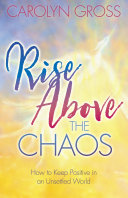 Rise Above the Chaos
