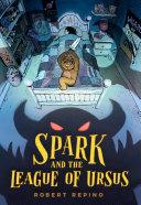 Spark and the League of Ursus [Pdf/ePub] eBook
