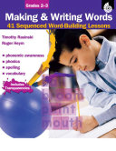 Making and Writing Words: Grades 2-3