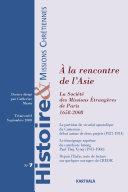 Pdf Histoire et Missions Chrétiennes N-007. A la rencontre de l'Asie - La Société des Missions Etrangères de Paris (1658-2008) Telecharger