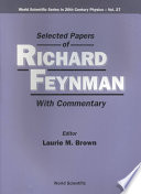 Selected Papers of Richard Feynman