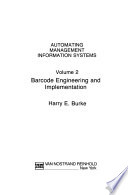 Automating Management Information Systems: Barcode engineering and implementation