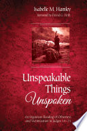 Unspeakable Things Unspoken