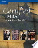 Certified MBA Exam Prep Guide