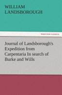 Journal of Landsborough's Expedition from Carpentaria In search of Burke and Wills