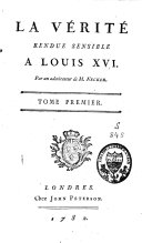 La V  rit   Rendue Sensible    Louis XVI