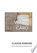 link to The white card : a play in one act in the TCC library catalog
