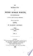 The Remains Of H K W With An Account Of His Life By R Southey Book PDF