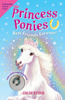 Princess Ponies 6  Best Friends Forever