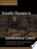 Scientific Discourse in Sociohistorical Context