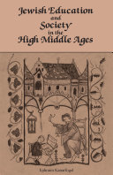 Jewish Education and Society in the High Middle Ages [Pdf/ePub] eBook