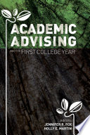 Academic Advising and the First College Year