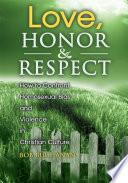 Love, Honor & Respect