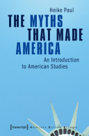 Pdf The Myths That Made America