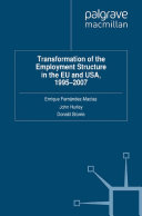 Transformation of the Employment Structure in the EU and USA  1995 2007