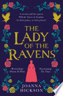 The Lady of the Ravens  Queens of the Tower  Book 1