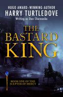 The Bastard King