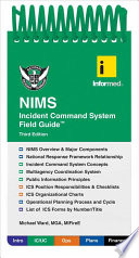 Informed s NIMS Incident Command System Field Guide