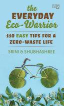 The Everyday Eco Warrior