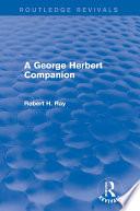 A George Herbert Companion  Routledge Revivals