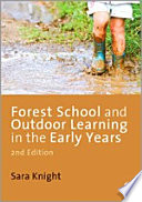 Forest School and Outdoor Learning in the Early Years