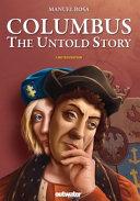 COLUMBUS - the Untold Story