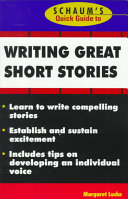 Schaum S Quick Guide To Writing Great Short Stories