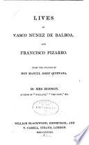 Lives of Vasco Nunez de Balboa  and Francisco Pizarro