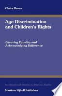 Age Discrimination And Children s Rights Book