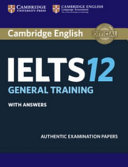 Cover of Cambridge IELTS 12 General Training Student's Book with Answers