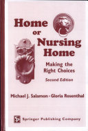 Home or Nursing Home, 2nd Edition