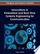 Innovations in Embedded and Real Time Systems Engineering for Communication