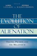 The Evolution Of Alienation Book