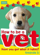 How to be a Vet