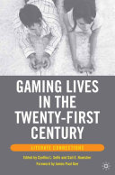 Gaming Lives in the Twenty First Century